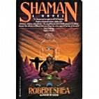 Shaman by Robert Shea