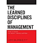 The Learned Disciplines of Management: How…