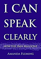 I Can Speak Clearly Now the Pain Has Gone: A…