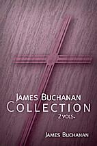 James Buchanan Collection (2 vols.) - Logos…