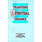 Traditions of Spiritual Guidance by Lavinia…