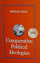 Comparative Political Ideologies by Mostafa…