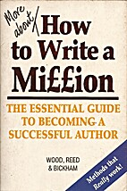 More about How to Write a Million: The…