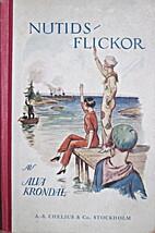Nutidsflickor by Alva (Axel Kerfve) Krondal