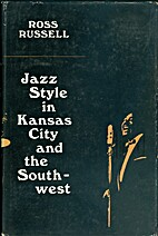 Jazz Style in Kansas City and the Southwest…