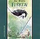 Fisken : rotter i våtdrakt by Arne…