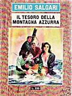Il tesoro della montagna azzurra by Emilio…