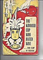 Kiddush Cup Who Hated Wine by Byrd Salop