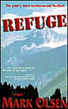 Refuge by Mark Olsen