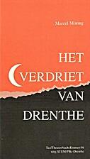 Het verdriet van Drenthe by Marcel Möring