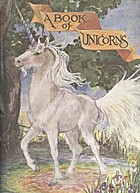 A book of unicorns by Welleran Poltarnees