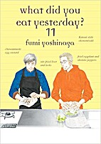 What Did You Eat Yesterday?, Volume 11 by…
