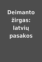 Deimanto žirgas: latvių pasakos