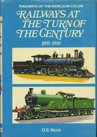 Railways at the turn of the century,…