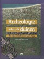 Archeologie achter de duinen : het rijke…