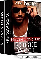 Rogue Wolf (Book One and Two) (Haven City…