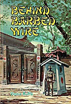 Behind barbed wire by Vinnie Ruffo