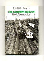 The Southern Railway: Road of the Innovators…