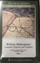 William Shakespeare: Comedies, Histories,…