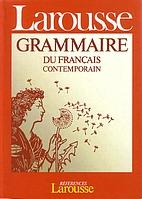 Grammaire Larousse du français contemporain…