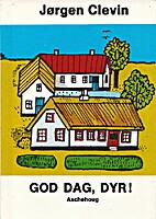 God dag, dyr by Jørgen Clevin