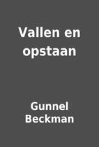 Vallen en opstaan by Gunnel Beckman