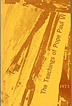 THE TEACHINGS OF POPE PAUL VI: 1973. by Pope…