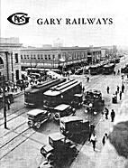 Gary railways by James J. Buckley