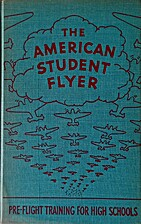 The American Student Flyer by Merrill C…