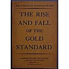 The Rise and Fall of the Gold Standard by…