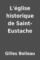 L'église historique de Saint-Eustache by…
