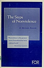 The Steps of Nonviolence by Michael Nagler