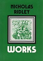 Works by Nicholas Ridley