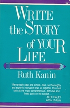 Write the Story of Your Life by Ruth Kanin