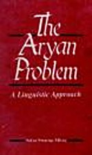 The Aryan Problem, a Linguistic Approach by…
