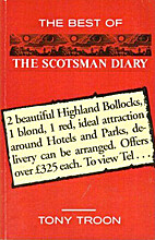 The Best Of The Scotsman Diary by Tony Troon