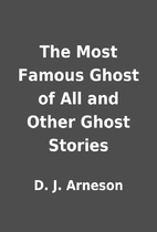 The Most Famous Ghost of All and Other Ghost…