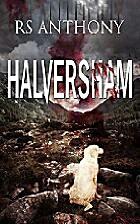 Halversham by RS Anthony