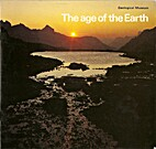 The Age of the Earth by British Geological…