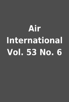 Air International Vol. 53 No. 6