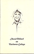 Annie Dillard on Fairhaven College by Annie…