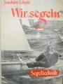 Wir segeln - Bd. 5. Segeltechnik - Joachim Schult
