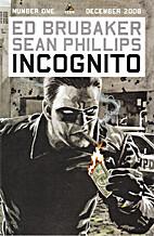 Incognito #1 [comic] by Ed Brubaker