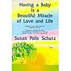 Having a baby is a beautiful miracle of love…
