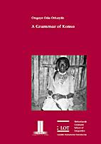 A grammar of Konso by Ongaye Oda Orkaydo