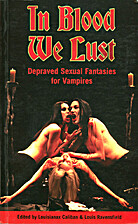 In Blood We Lust: Depraved Sexual Fantasies…