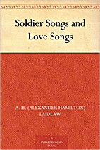 Soldier Songs and Love Songs by A. H.…