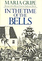 In the Time of the Bells by Maria Gripe