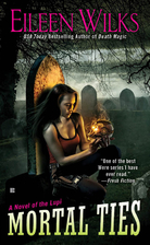 Mortal Ties by Eileen Wilks