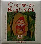 Czerwony Kapturek by Jarosław Mikołajewski